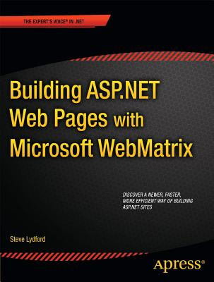 Building Asp.net Web Pages With Microsoft Webmatrix By Lydford, Steve